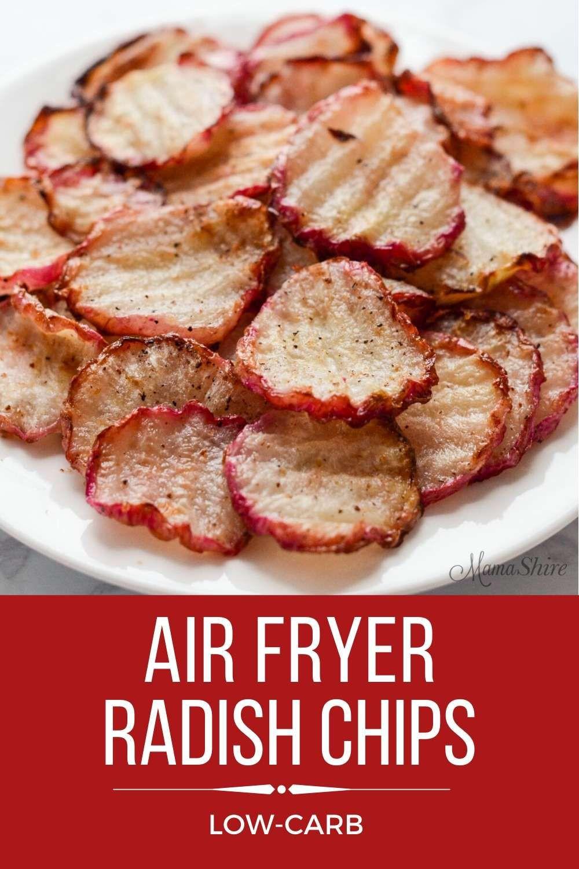 Air Fryer Keto Chips  Low Carb Keto Air Fryer Radish Chips