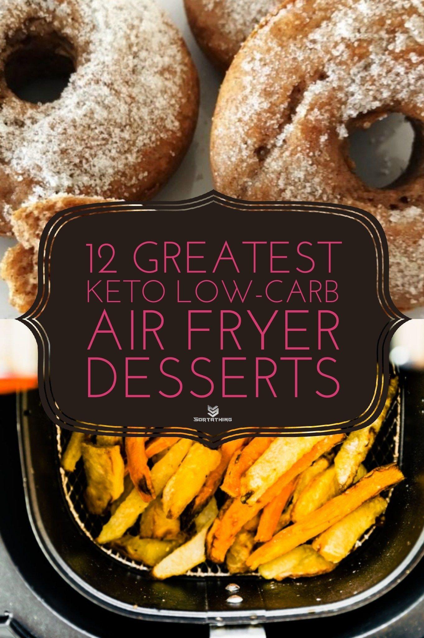 Air Fryer Keto Recipes Dessert  12 Greatest Keto Low Carb Air Fryer Dessert Recipes in