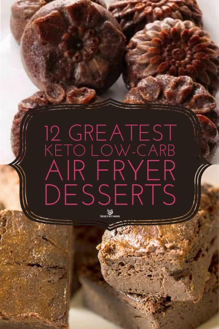 Air Fryer Keto Recipes Dessert  12 Great Keto Low Carb Air Fryer Dessert Recipes for 2020