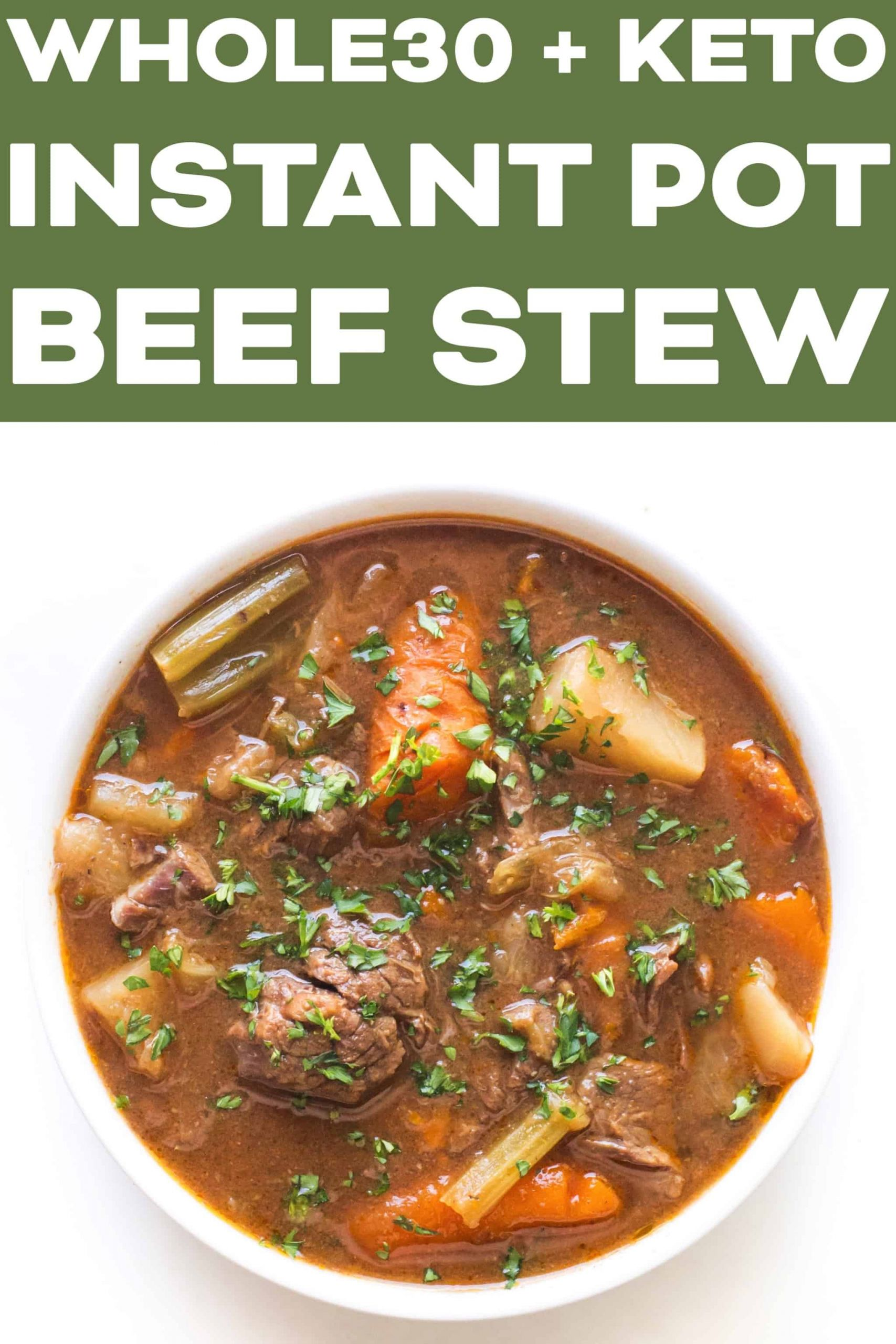 Beef Stew Meat Recipes Instant Pot Keto  Whole30 Keto Instant Pot Beef Stew Tastes Lovely