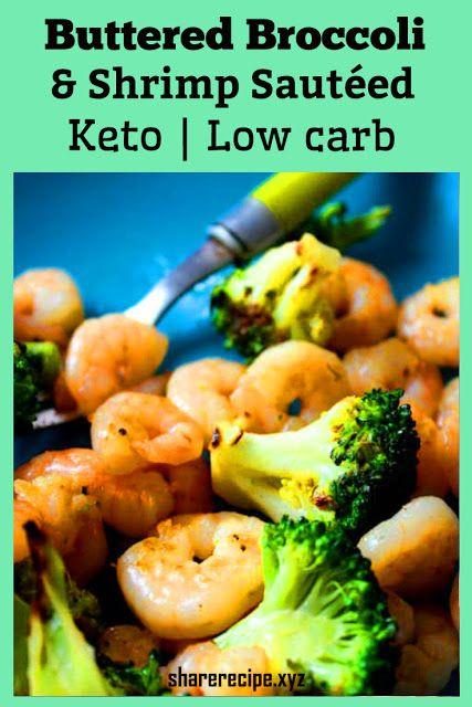 Broccoli Shrimp Keto  Keto Low Carb Buttered Broccoli and Shrimp Sautéed
