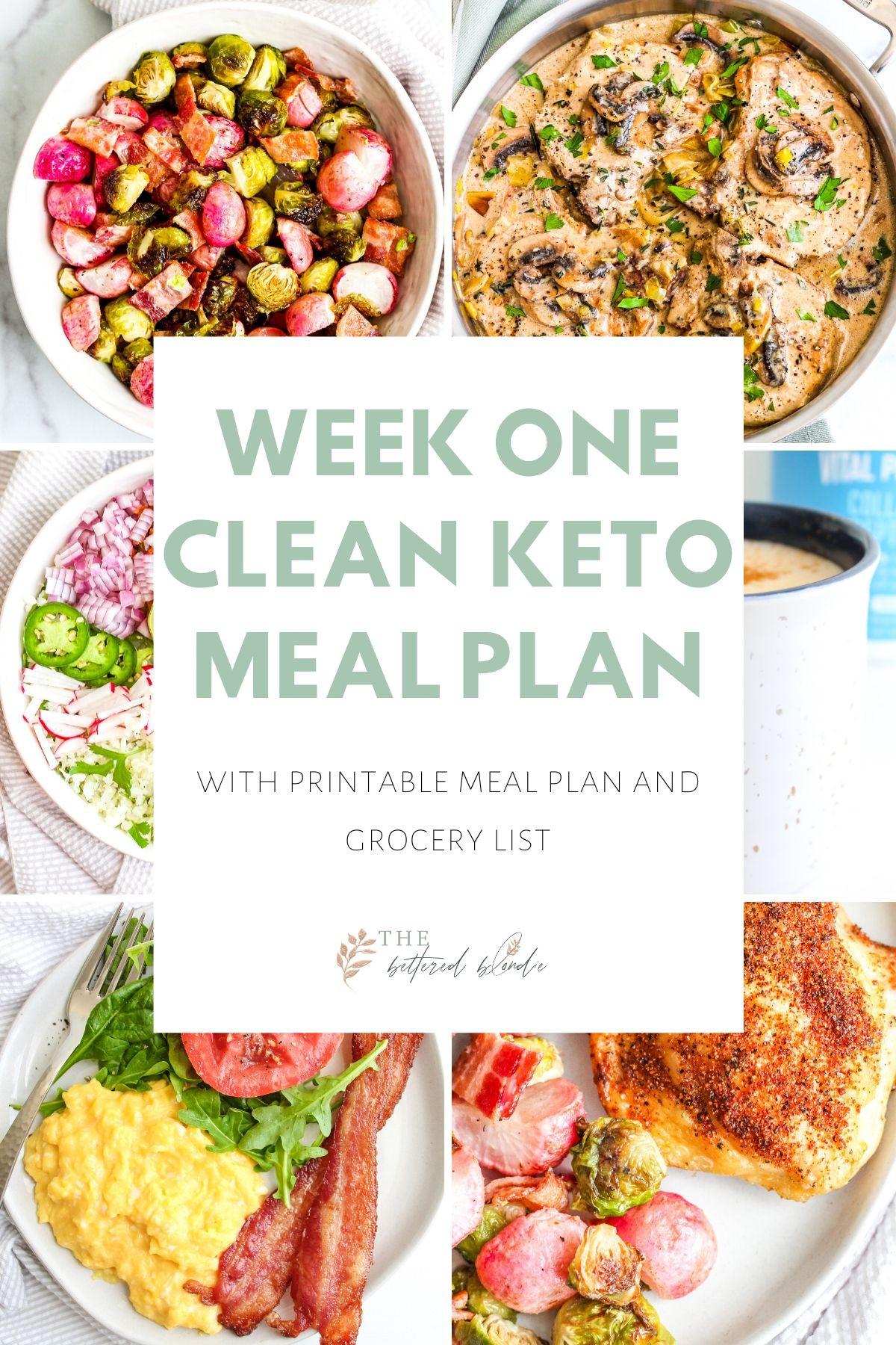 Clean Keto Foods  Week e Clean Keto Meal Plan