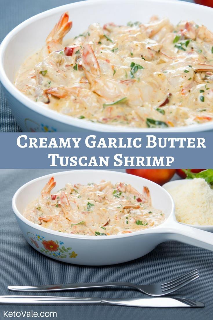 Creamy Garlic Tuscan Shrimp Keto  Creamy Garlic Butter Tuscan Shrimp Low Carb Recipe