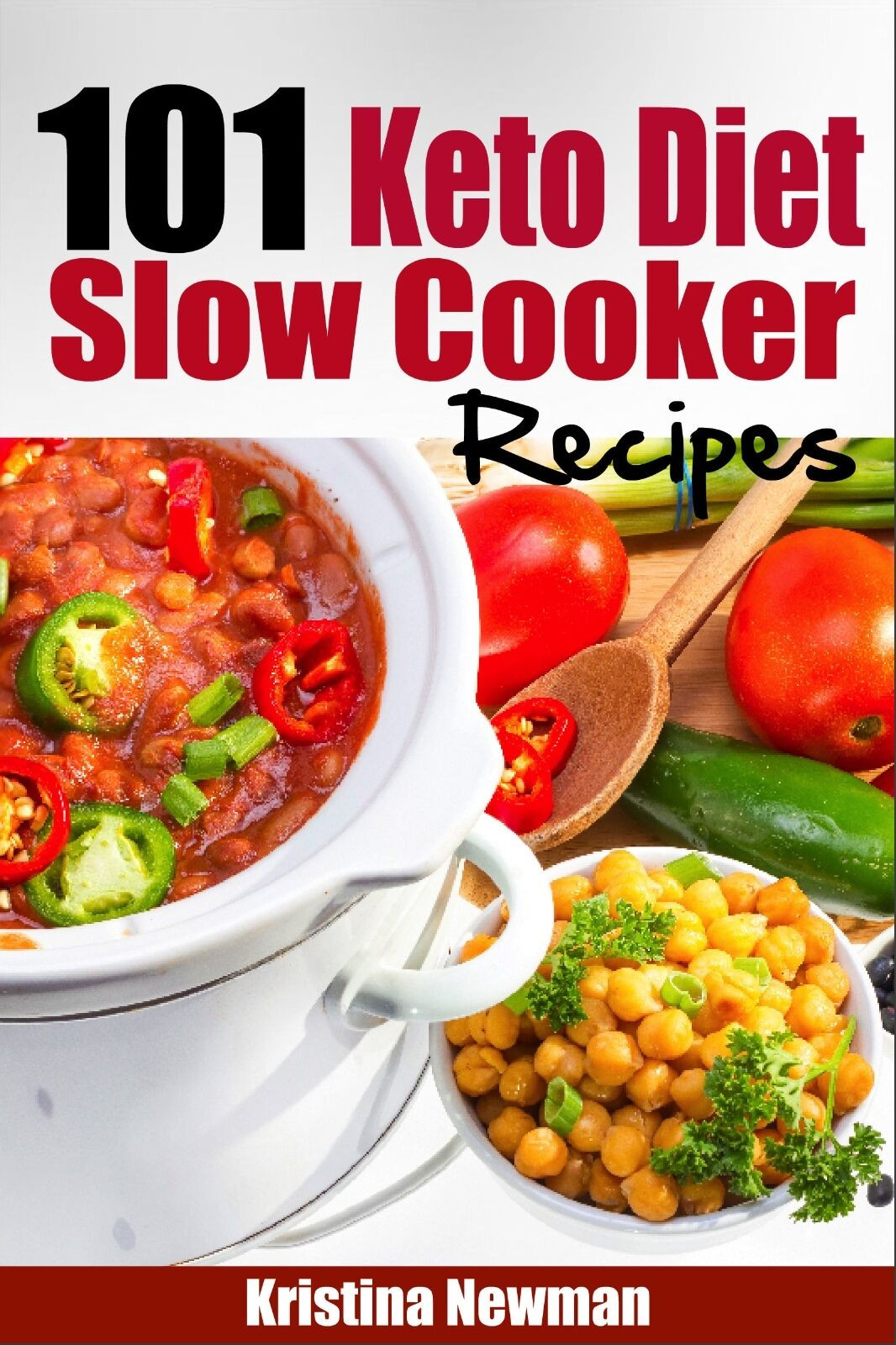 Easy Crock Pot Keto  101 Ketogenic Diet Slow Cooker Recipes Quick & Easy Low