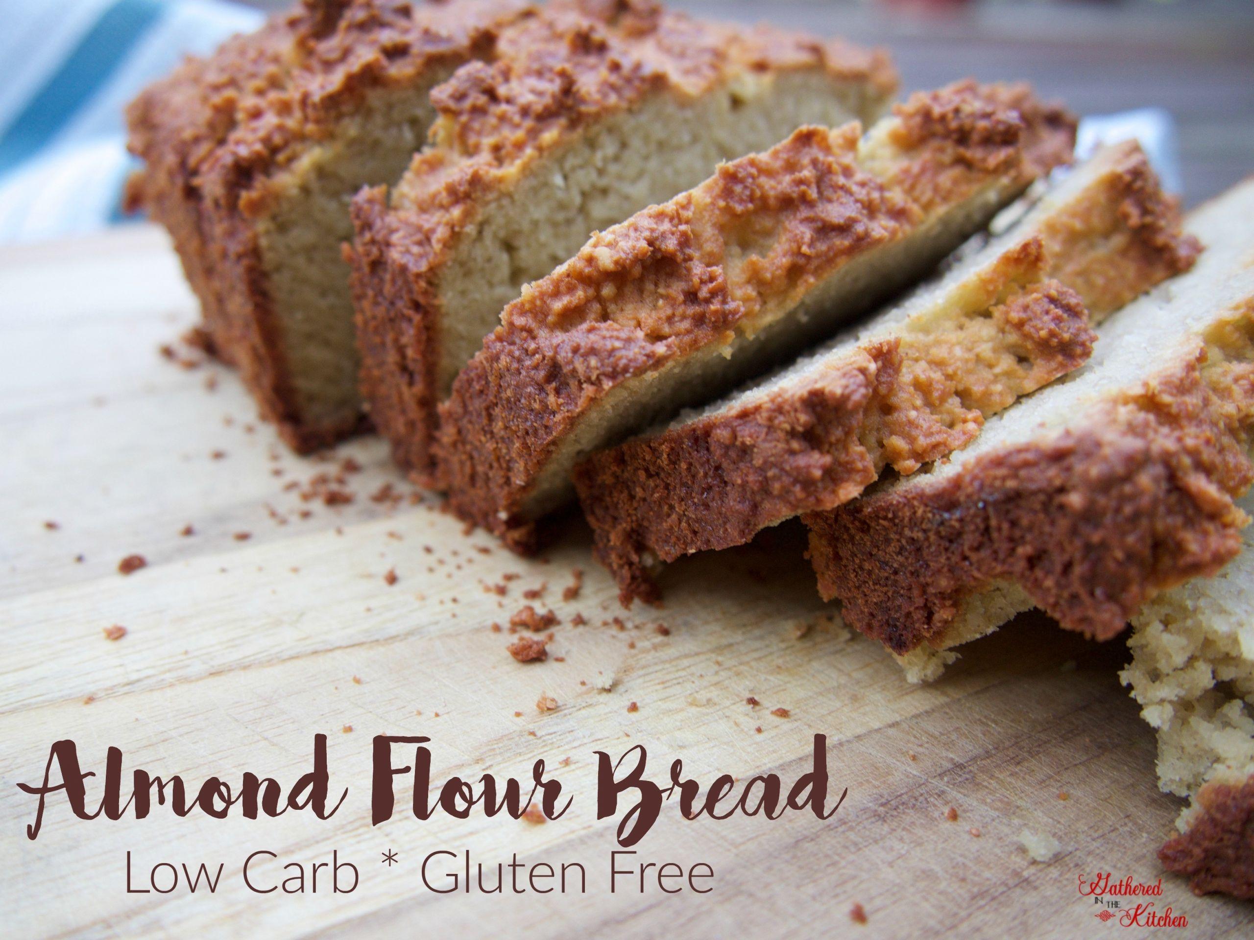 Gluten Free Bread Flour Recipe  Almond Flour Bread Low Carb & Gluten Free Gathered In