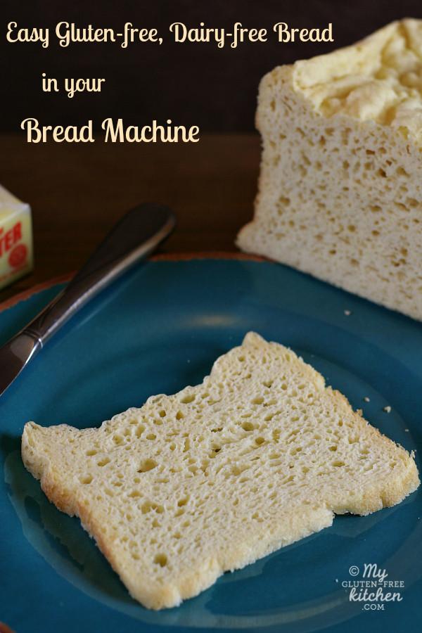 Gluten Free Bread Machine Recipes Glutenfree  Easy Gluten free Dairy free Bread in your Bread Machine