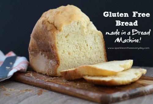 Gluten Free Bread Machine Recipes Glutenfree  Gluten Free Bread de in a Bread Machine Sparkles