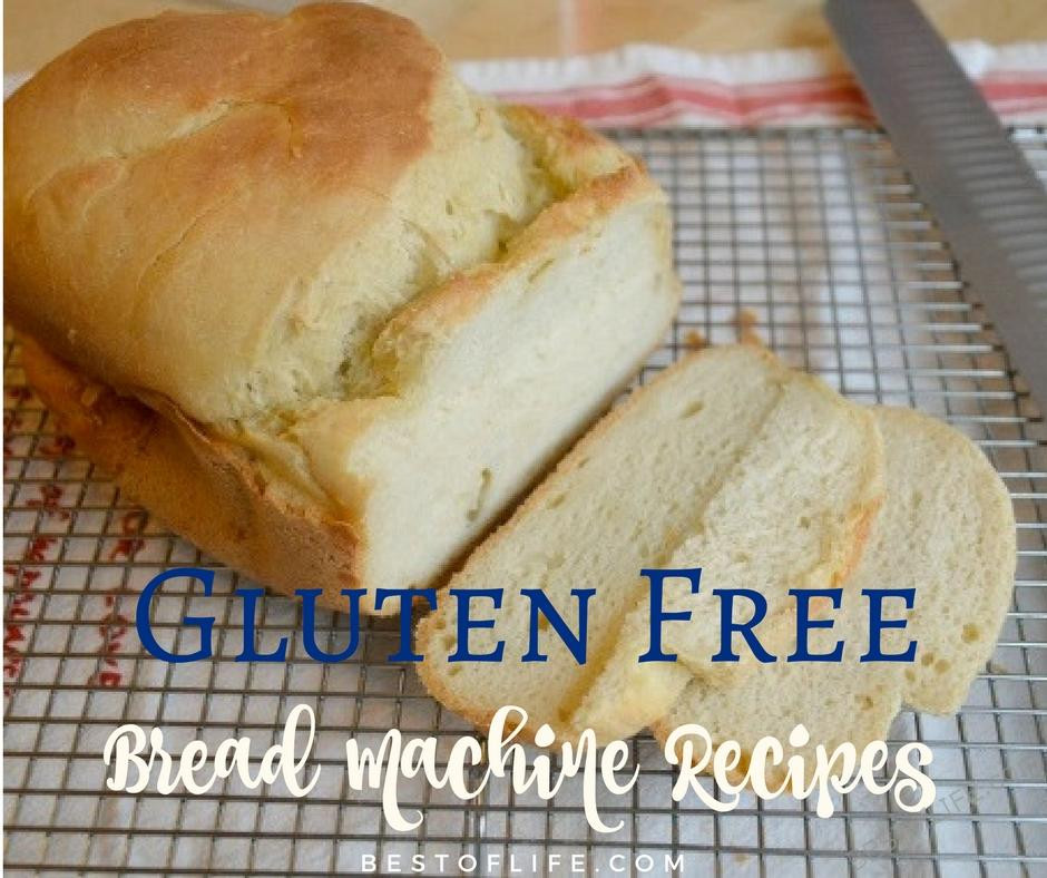 Gluten Free Bread Machine Recipes Glutenfree  Gluten Free Bread Machine Recipes to Bake The Best of Life