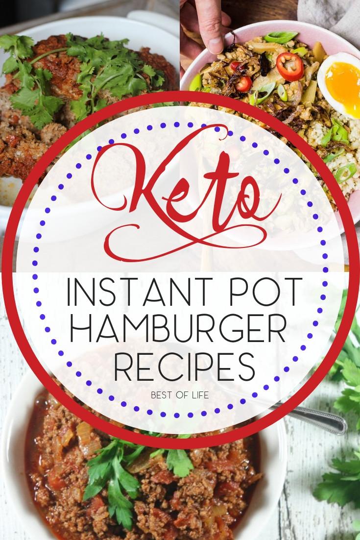 Hamburger Keto Recipes Easy  Instant Pot Keto Hamburger Recipes The Best of Life