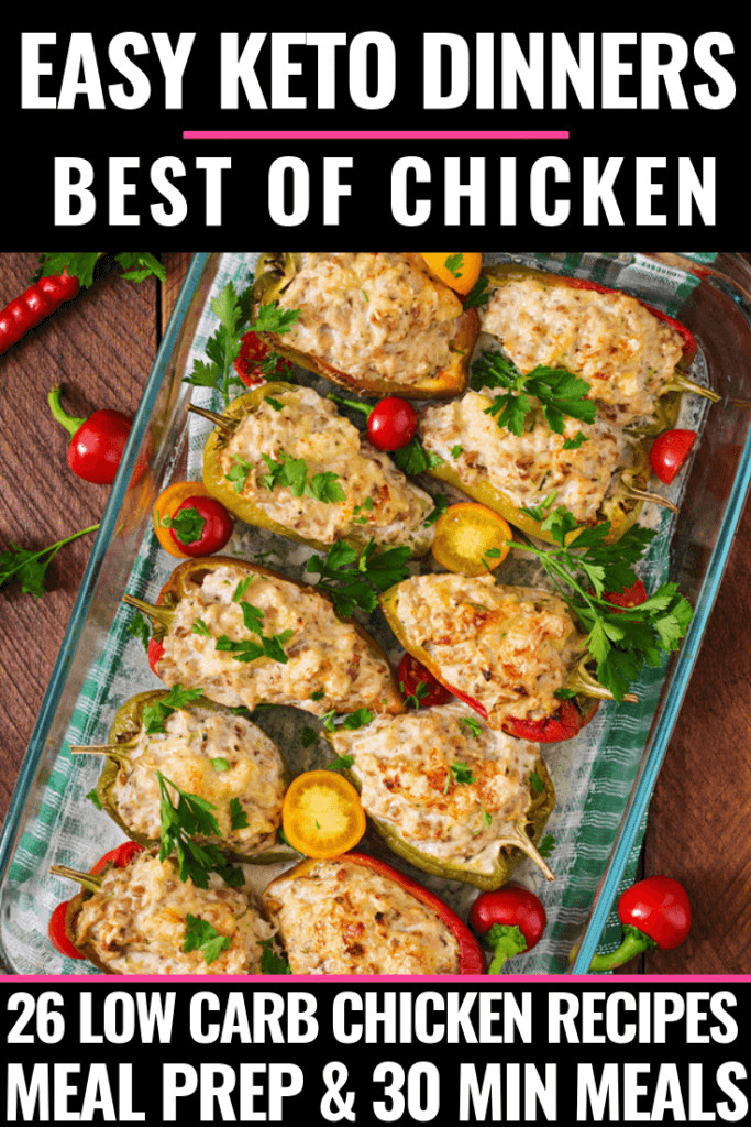 Healthy Keto Recipes  26 Easy Keto Chicken Dinner Recipes Perfect for Meal Prep