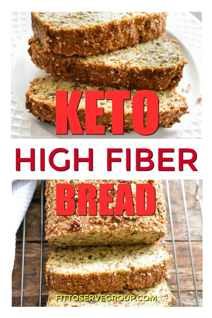 High Fiber Low Carb Bread  Needing more fiber while doing the keto t Well this