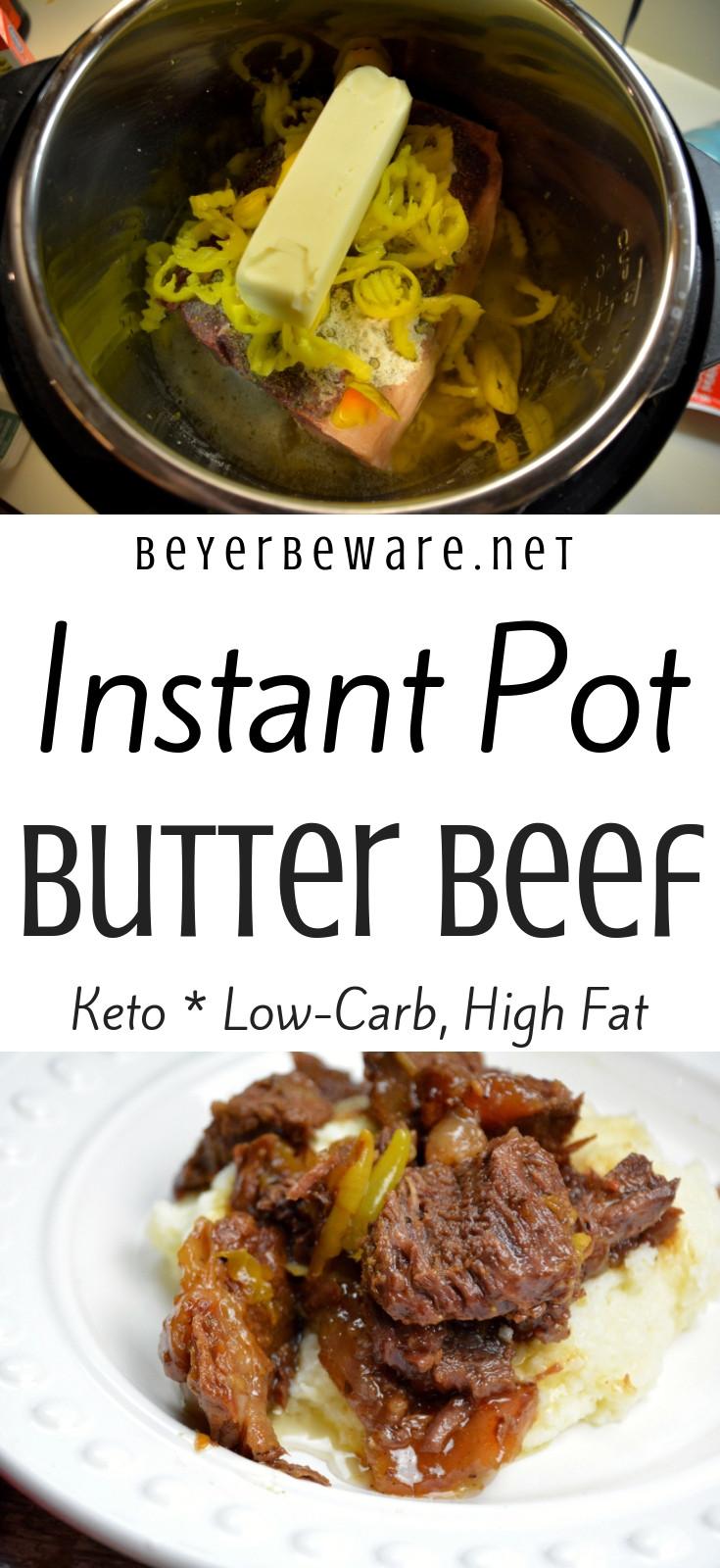 Instant Pot Beef Keto  Instant Pot Butter Beef Keto Low Carb Recipe Beyer Beware