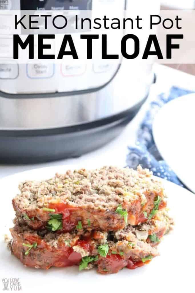 Instant Pot Keto Meatloaf  Instant Pot Meatloaf Keto Low Carb