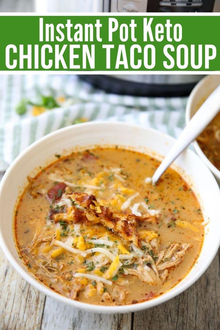 Instant Pot Keto Taco Soup  Best Keto Chicken Taco Soup Recipe Instant Pot or Crock