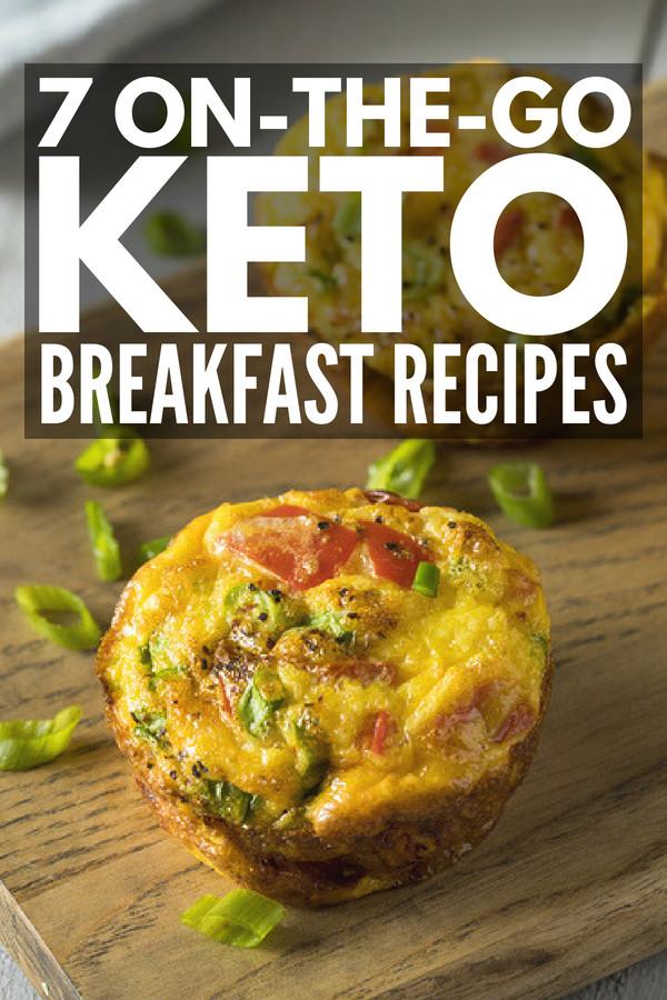 Keto Breakfast Recipes Easy On The Go  Keto Made Simple 7 the Go Keto Breakfast Recipes for