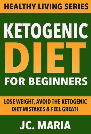 Keto Diet For Beginners Losing Weight  Ketogenic Diet for Beginners Lose Weight Avoid the
