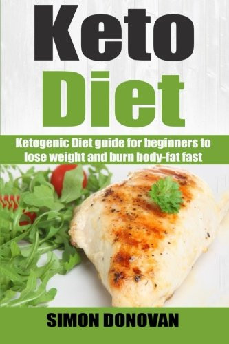 Keto Diet For Beginners Losing Weight  Keto Diet Ketogenic Diet guide for beginners to lose