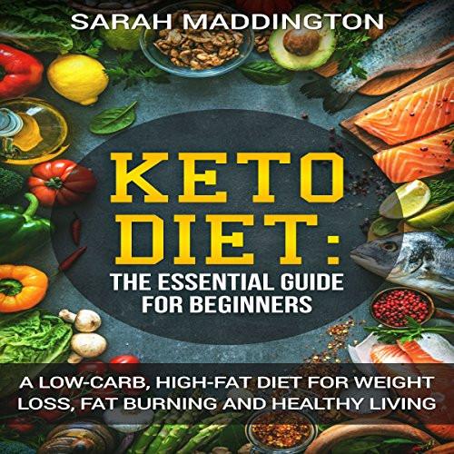 Keto Diet For Beginners Uk  Keto Diet A plete Guide for Beginners Audiobook
