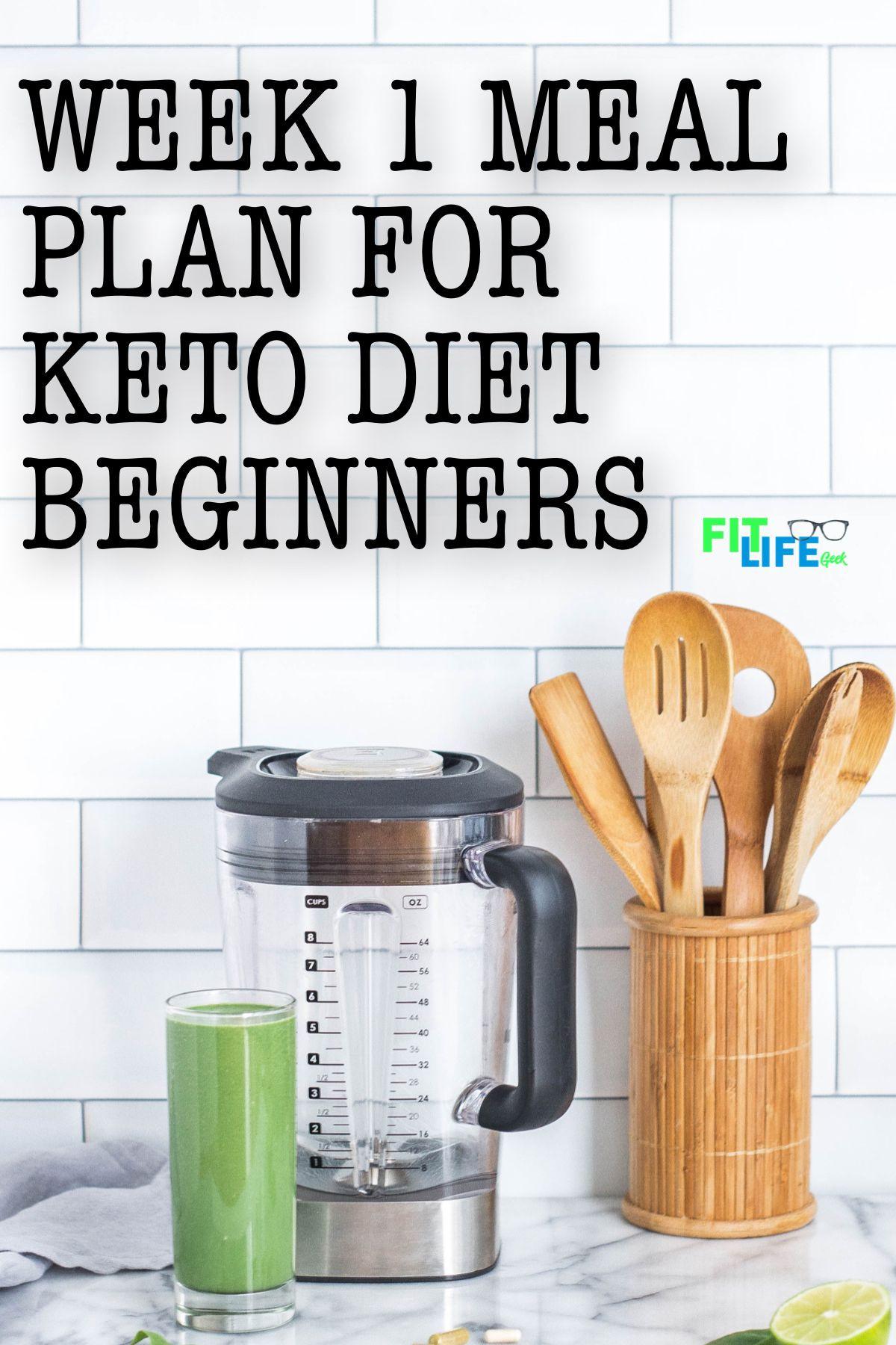 Keto Diet For Beginners Week 1 Meal Plan Easy  Keto Diet for Beginners Week 1 Meal Plan Fit Life Geek