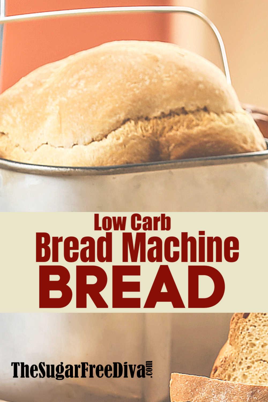 Low Carb Bread Machine Recipes  Low Carb Bread Machine Bread THE SUGAR FREE DIVA