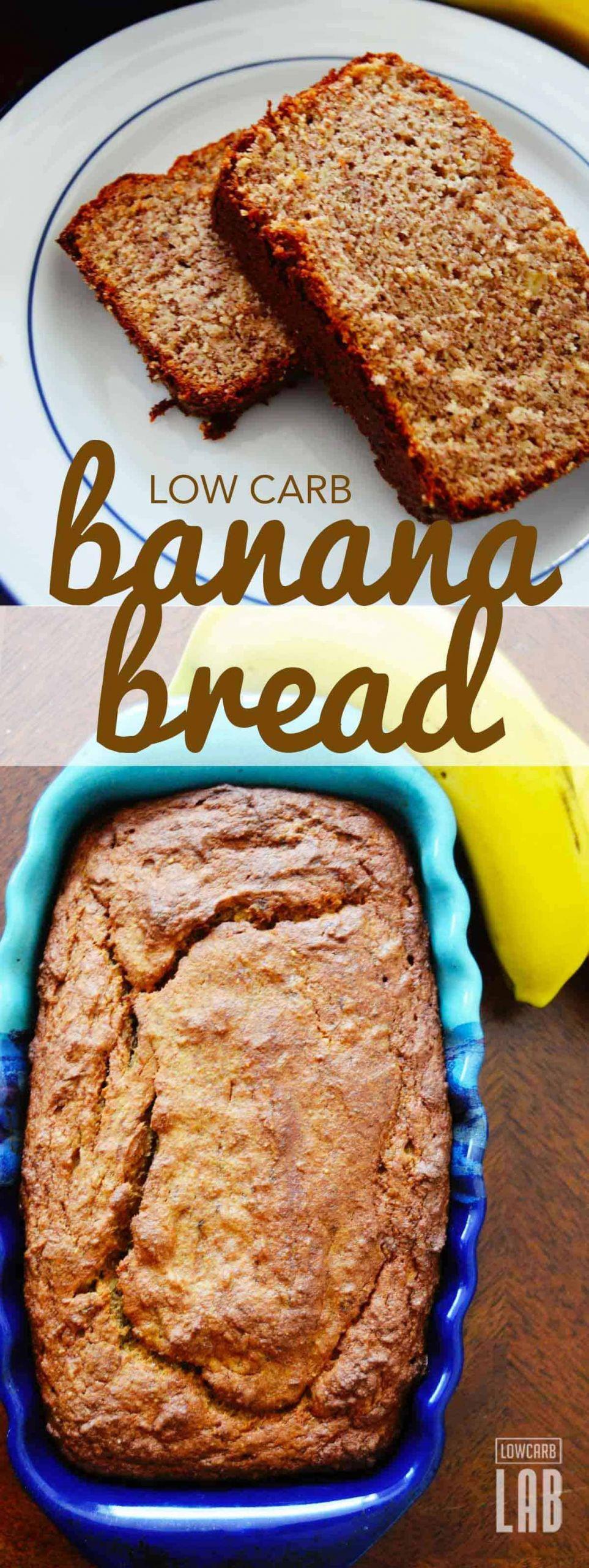 Low Carb Healthy Bread  Delicious Low Carb Banana Bread Recipe