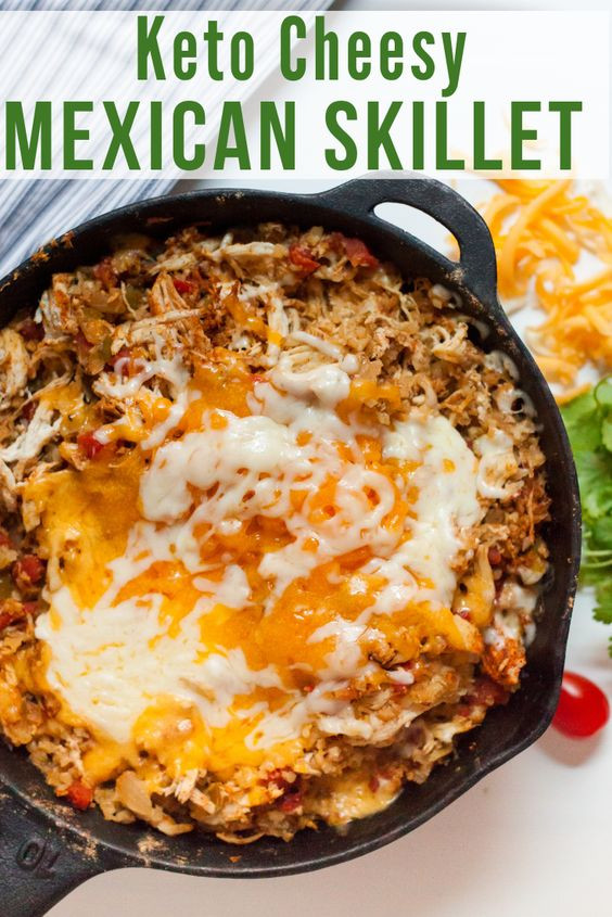 Mexican Keto Skillet  21 Keto Recipes to Lose Weight Fast Fluffy s Kitchen