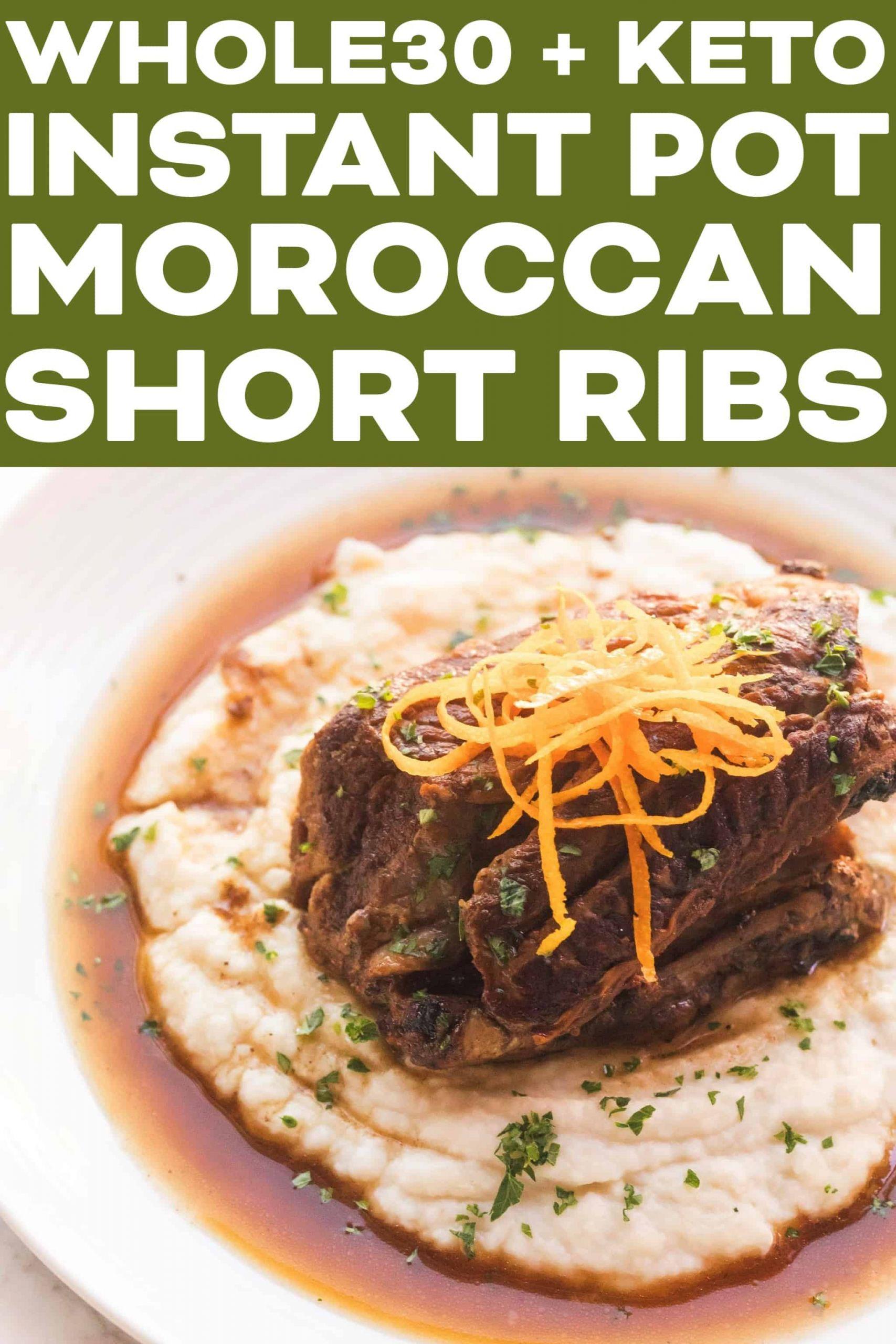 Short Ribs Instant Pot Keto  Whole30 Keto Instant Pot Moroccan Short Ribs Tastes Lovely