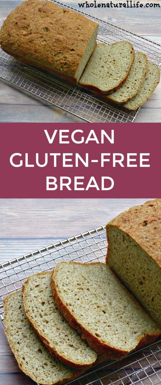 Simple Gluten Free Bread  Vegan Gluten free Bread Whole Natural Life