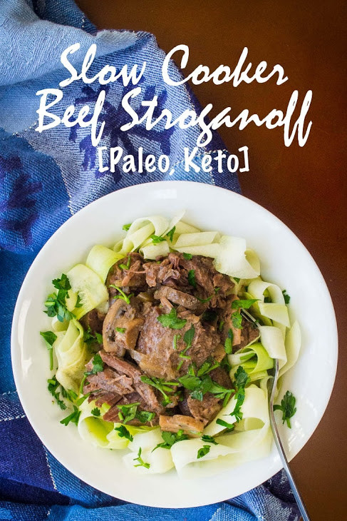 Slow Cooker Keto Beef Stroganoff  Slow Cooker Beef Stroganoff Recipe [Paleo Keto]