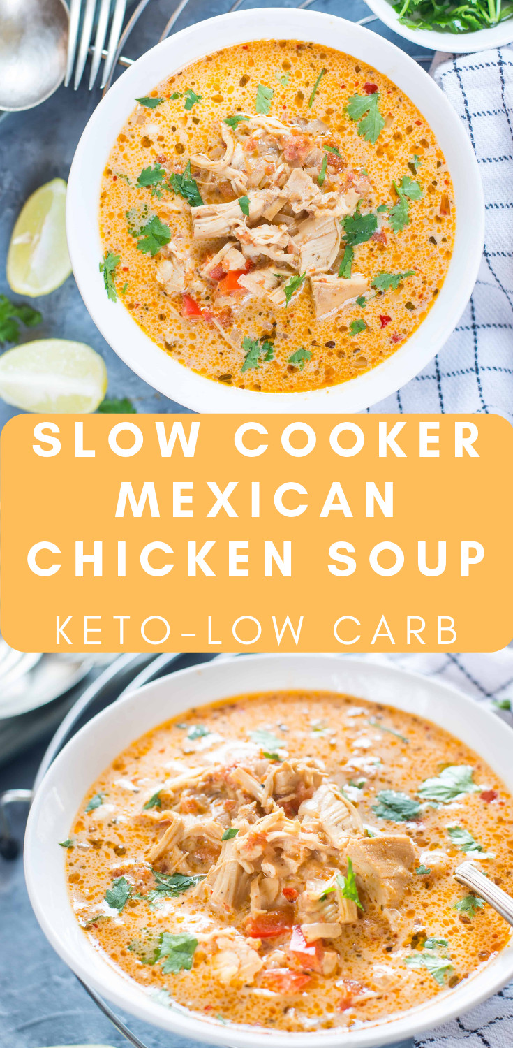 Slow Cooker Keto Chicken Soup  SLOW COOKER MEXICAN CHICKEN SOUP KETO LOW CARB