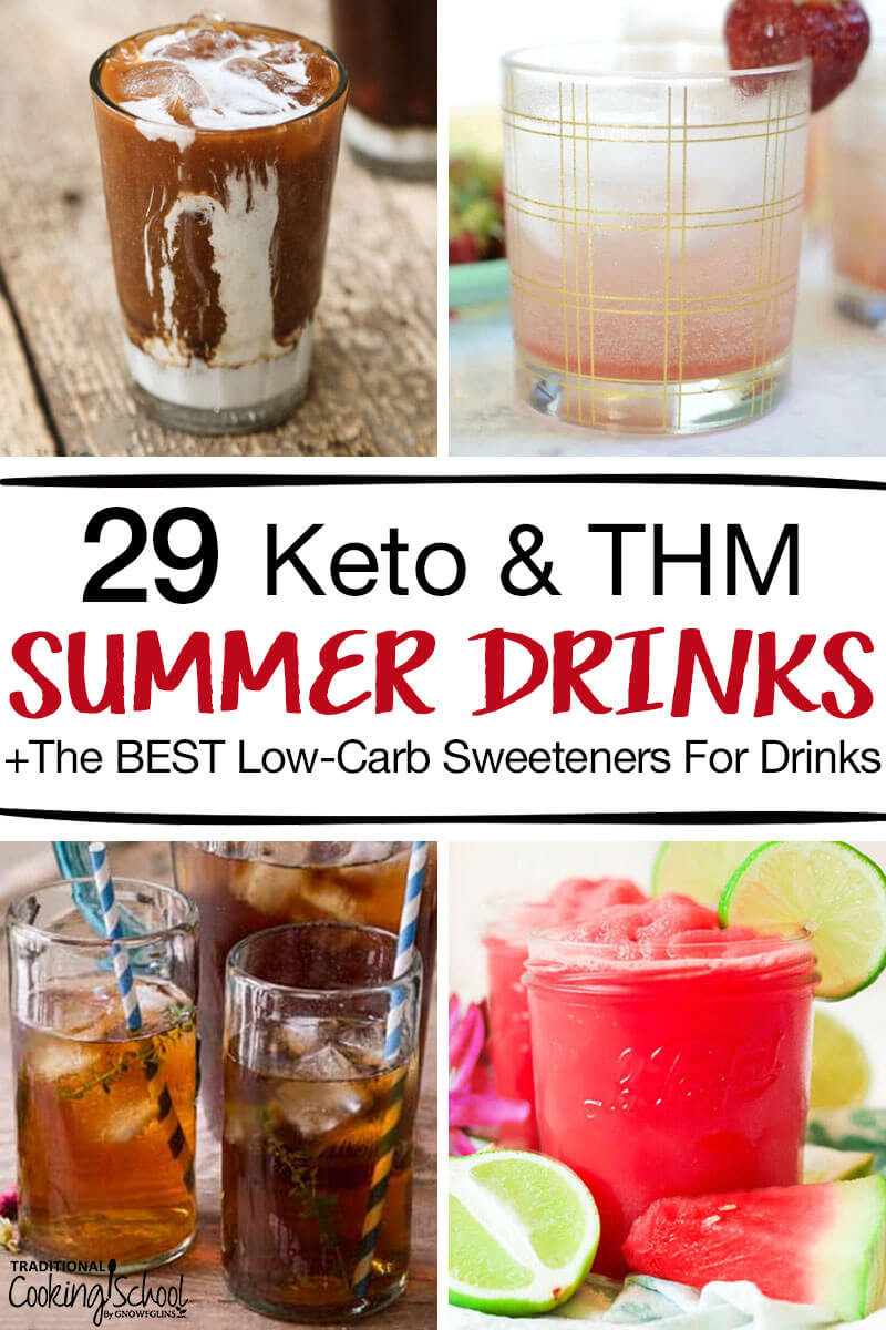 Summer Keto Drinks Alcohol  29 Keto & THM Summer Drinks BEST Low Carb Sweeteners For
