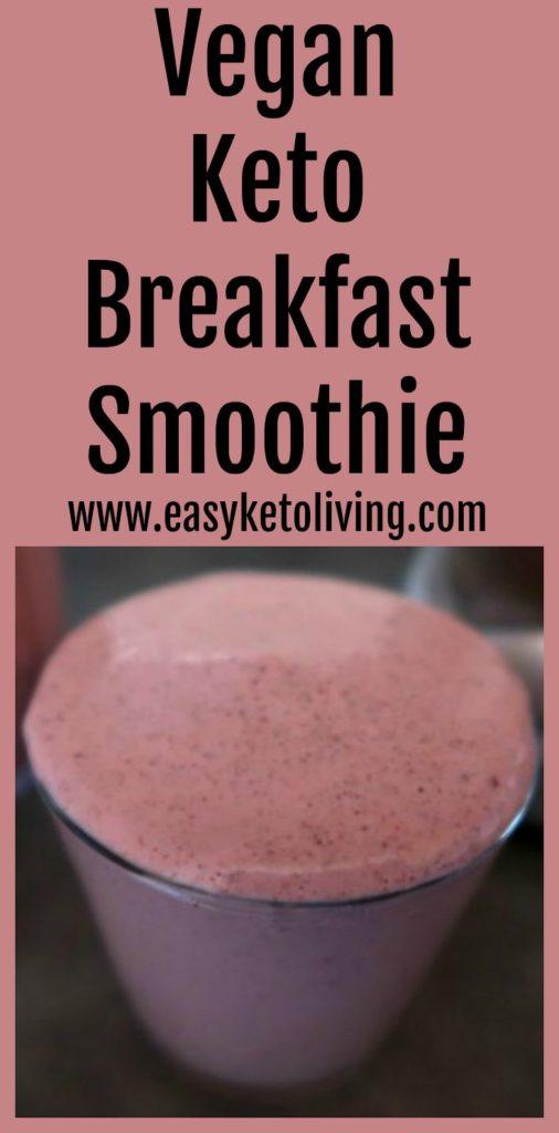 Vegan Keto Breakfast Smoothie  Keto Vegan Breakfast Smoothie Recipe Easy Low Carb Smoothies