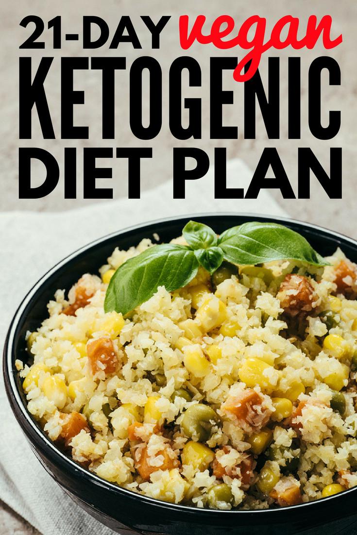 Vegetarian Keto Plan Easy Vegan Ketogenic Diet 21 Day Vegan Keto Diet Plan