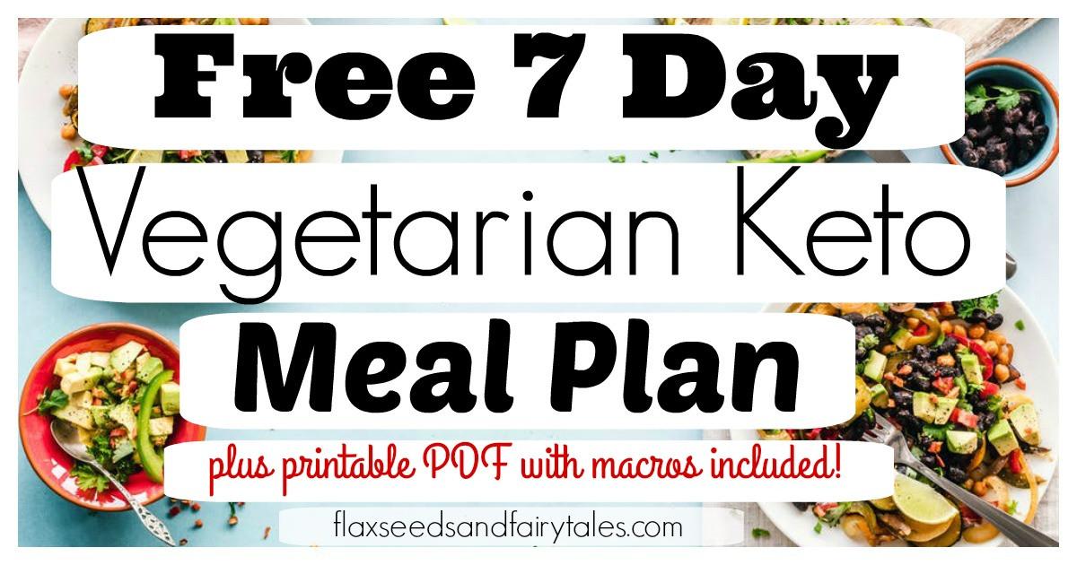 Vegetarian Keto Plan Easy 7 Day Ve arian Keto Meal Plan FREE & Easy Weight Loss Plan