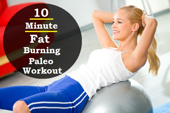 10 Minute Fat Burning Workout  10 Minute Fat Burning Paleo Workout