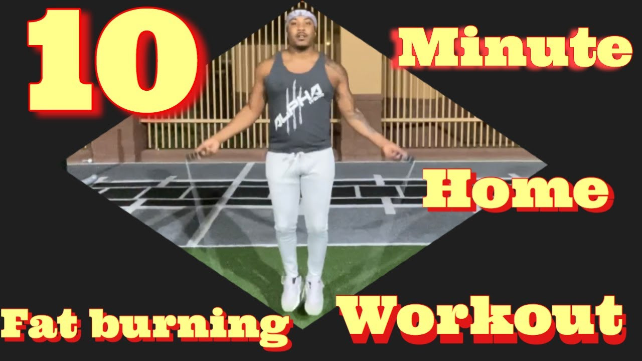 10 Minute Fat Burning Workout  10 Minute Fat Burning Workout
