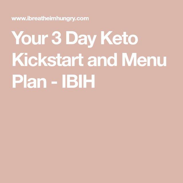3 Day Ketosis Diet  Your 3 Day Keto Kickstart and Menu Plan IBIH