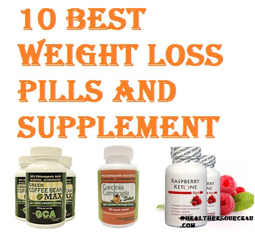 Best Weight Loss Supplements  10 Best Weight Loss Pills and Supplements In 2016