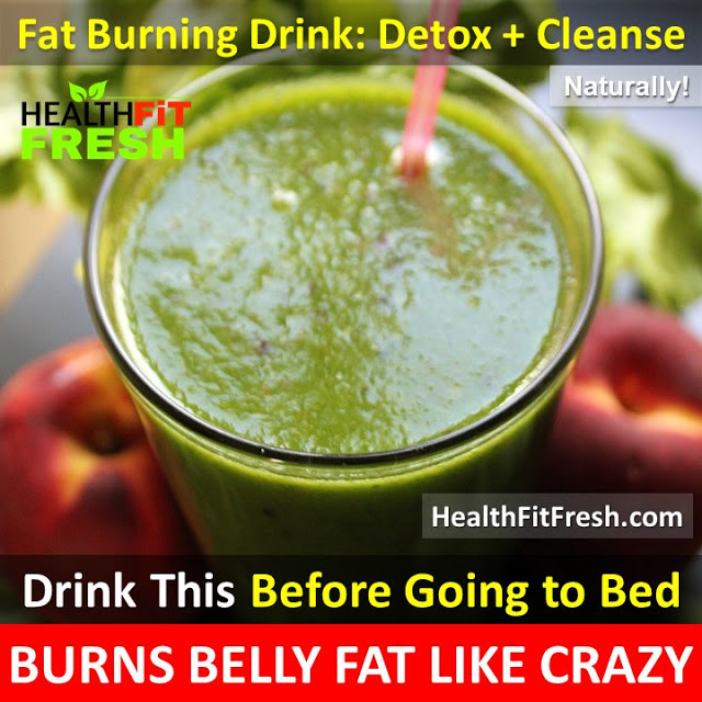 Burn Belly Fat Fast Drink  Drinking This Before Going To Bed Burns Belly Fat Like