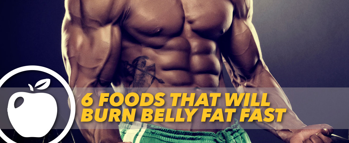 Burn Belly Fat Fast Wrap  6 Foods that Will Burn Belly Fat Fast