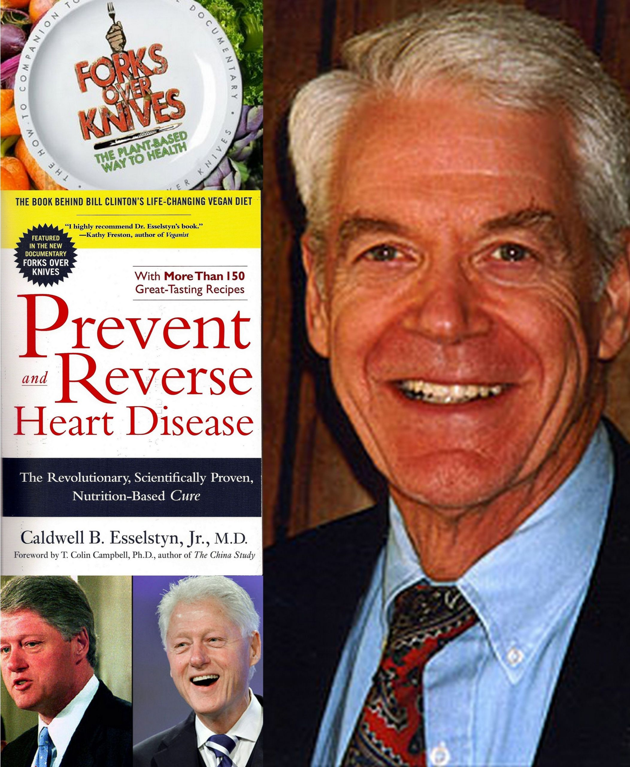 Dr Esselstyn Recipes Plant Based Diet  Dr Caldwell Esselstyn Prevent and Reverse Heart Disease