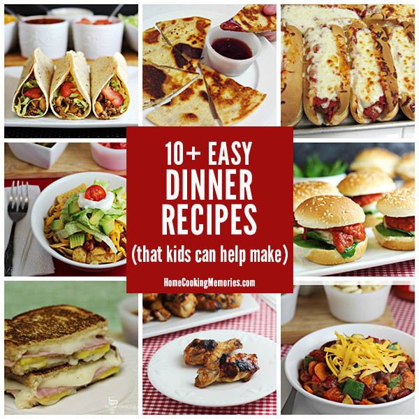 Easy Dinner Recipes For Kids  10 Easy Dinner Recipes Kids Can Help Make Home Cooking
