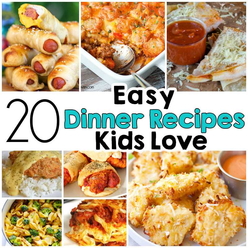 Easy Dinner Recipes For Kids  20 Easy Dinner Recipes That Kids Love I Heart Arts n Crafts