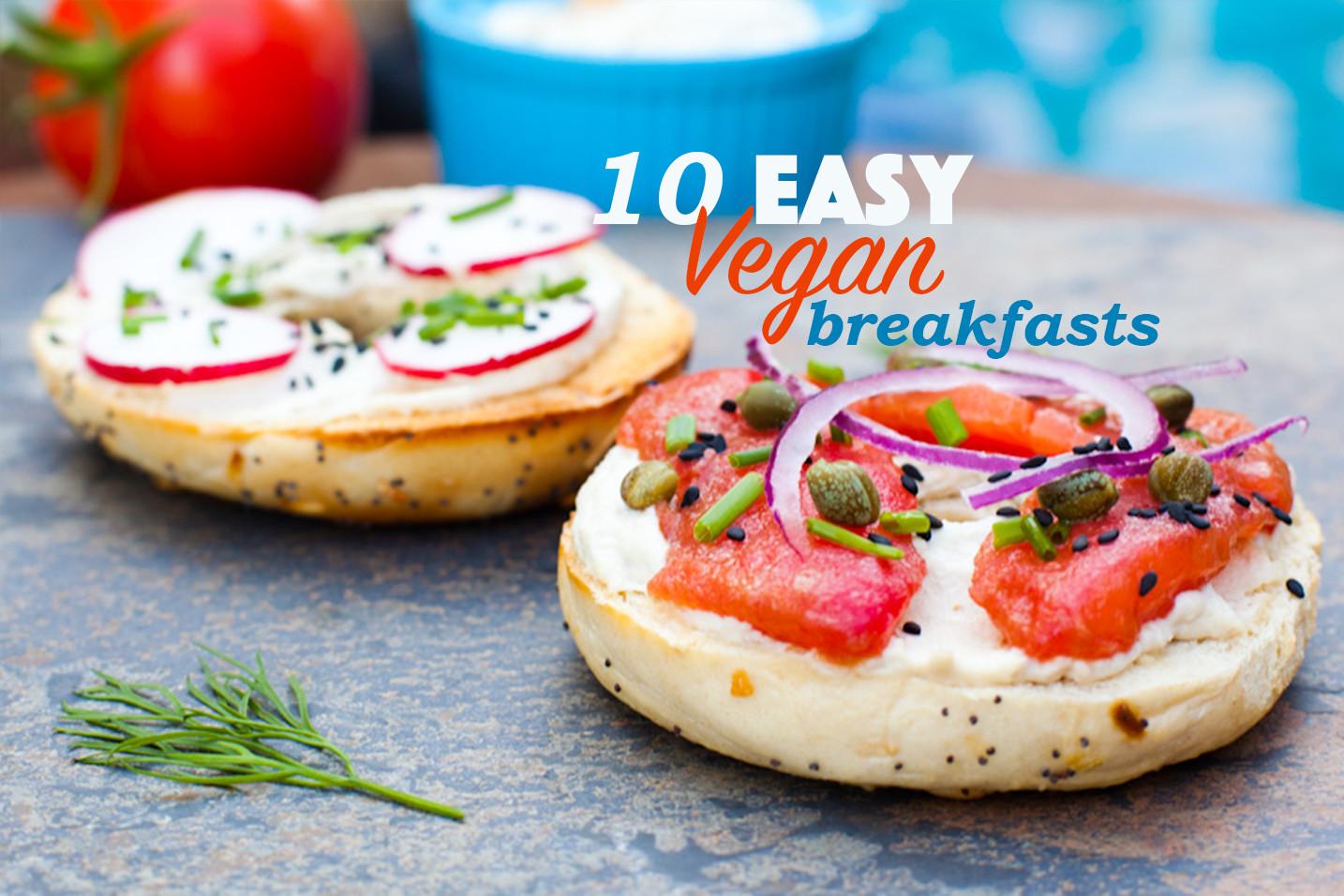 Easy Vegan Breakfast  10 Easy Vegan Breakfasts That Aren t Avocado Toast