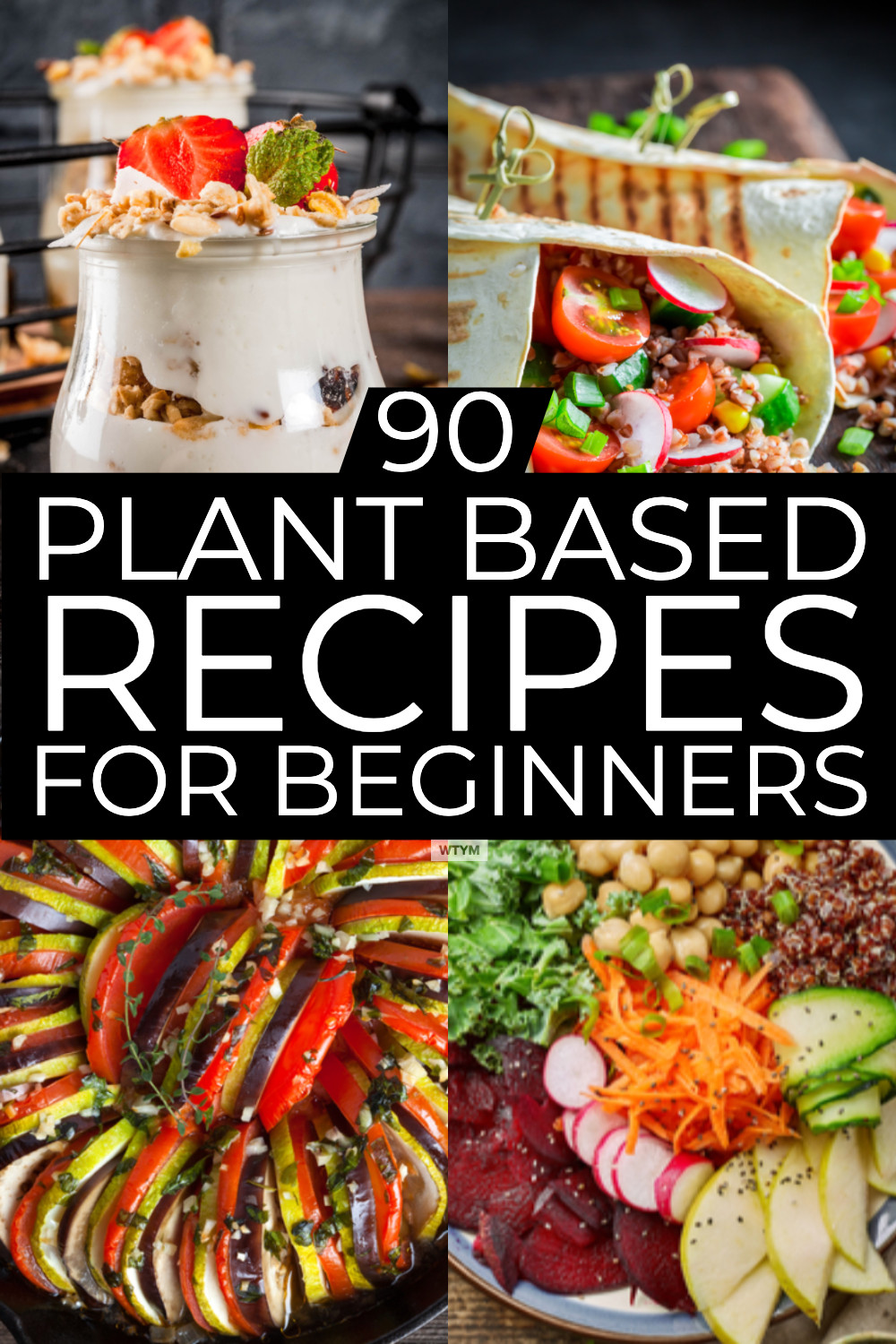 Easy Whole Food Plant Based Recipes  Plant Based Diet Meal Plan For Beginners 90 Plant Based