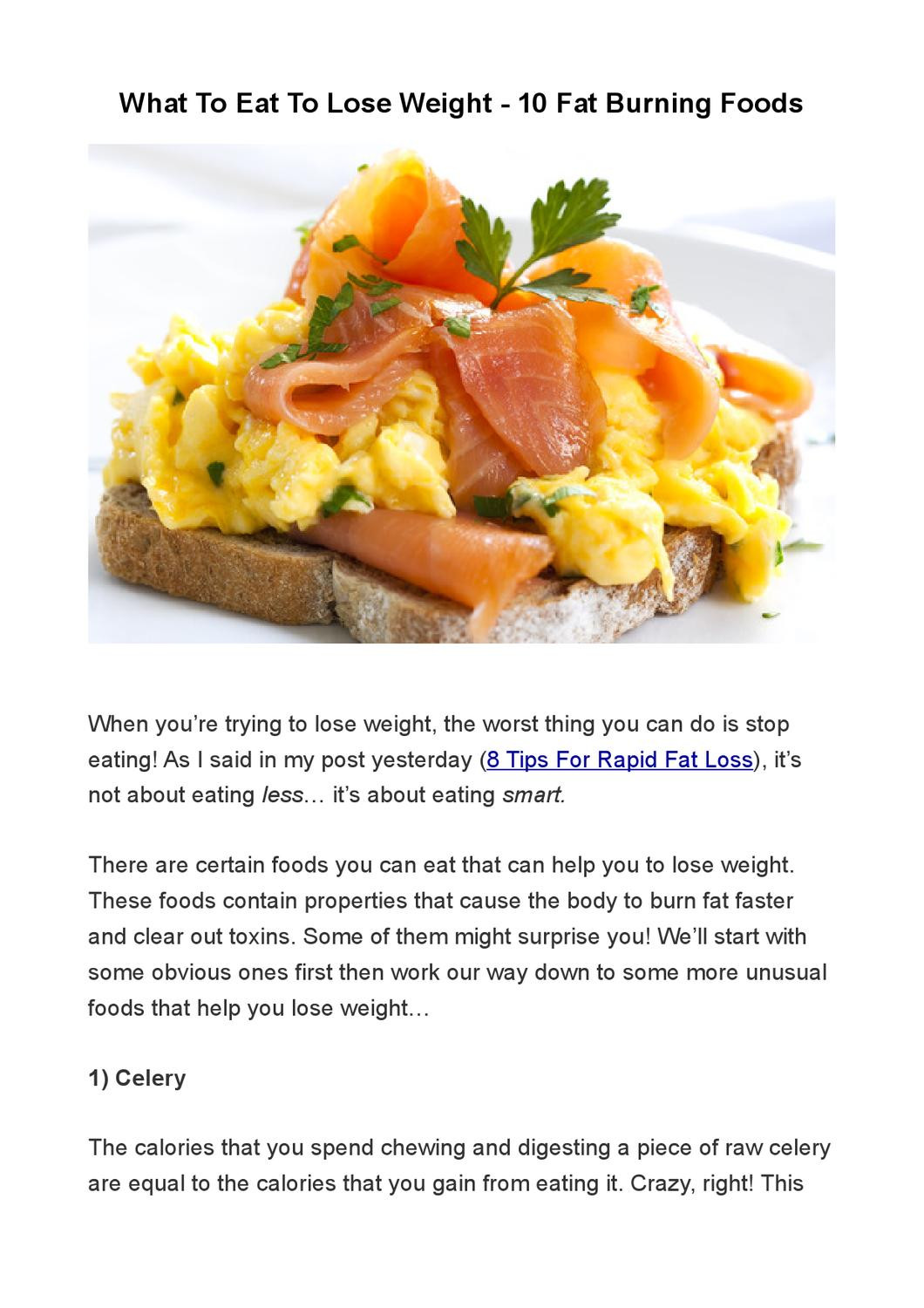 Fat Burning Foods Losing Weight 10 Pounds  What To Eat To Lose Weight 10 Fat Burning Foods by