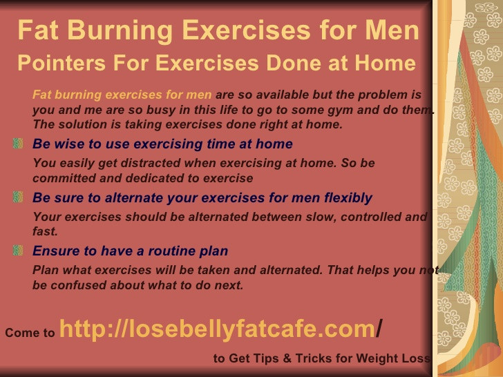 Fat Burning Workout For Men At Home  Fat burning exercises for men Pointers for exercises