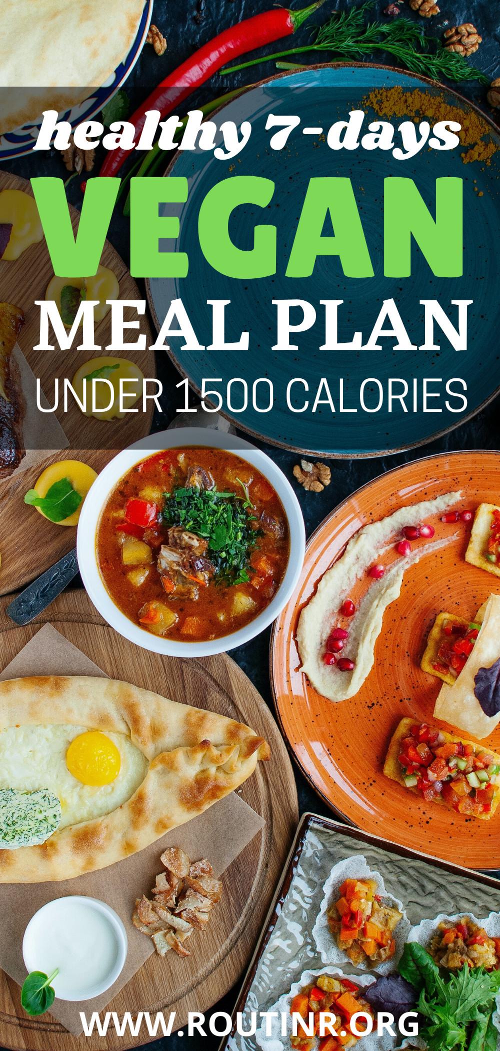 Going Vegan Plan  HEALTHY 7 DAYS VEGAN MEAL PLAN UNDER 1500 CALORIES in