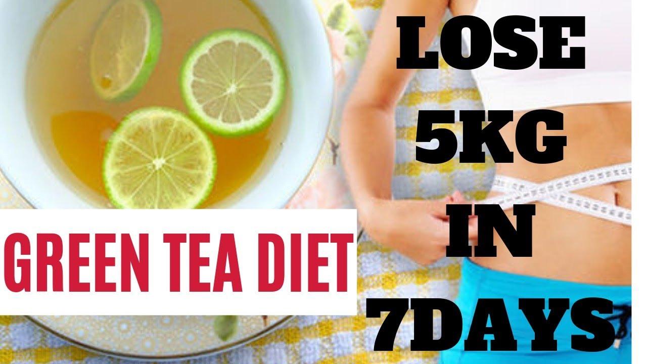Green Tea Weight Loss Plan  7 DAYS GREEN TEA DIET PLAN