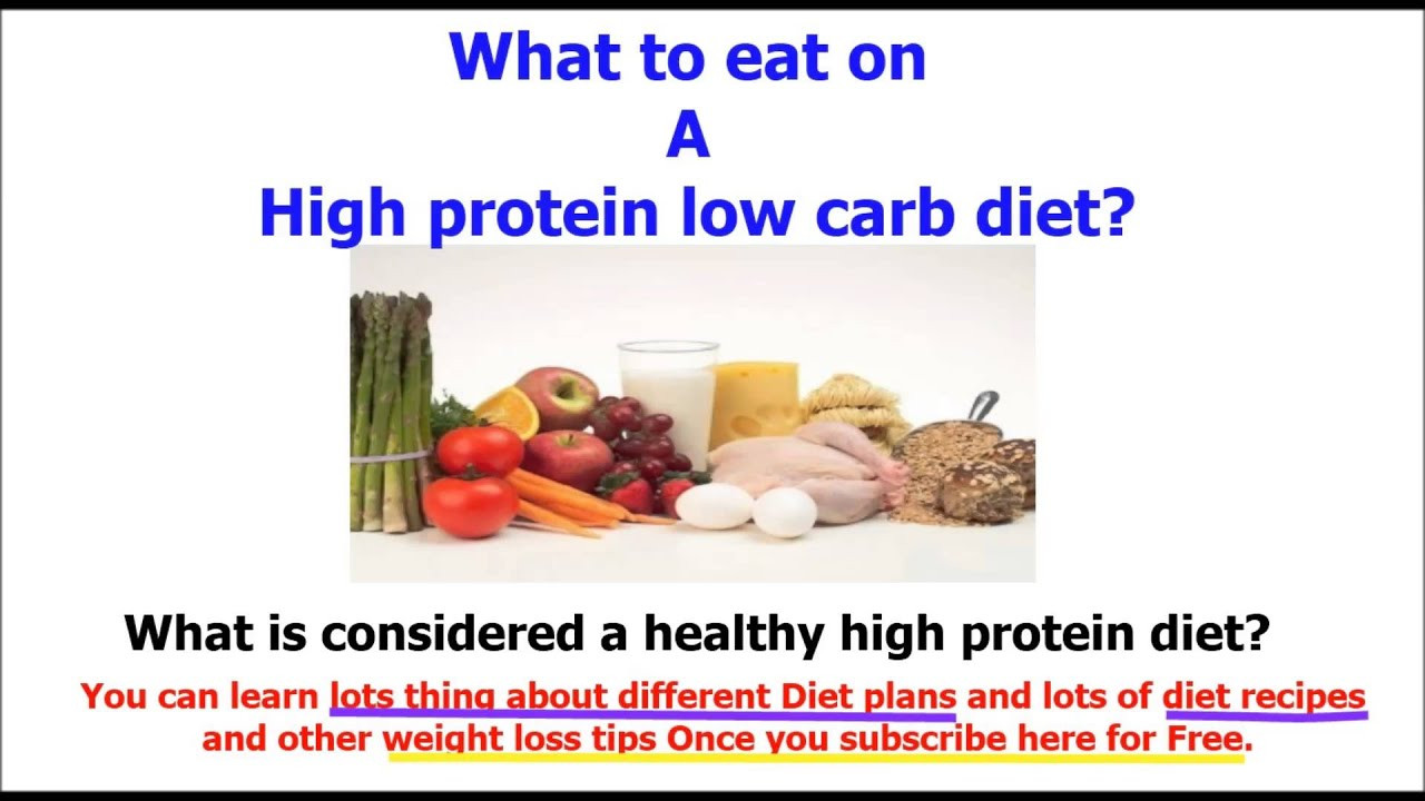 High Protein Low Carb Diet  high protein low carb t